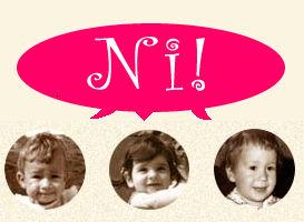 Girls who say Ni
